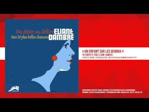 « Un enfant sur les genoux » - Eliane Dambre - Remasterisé