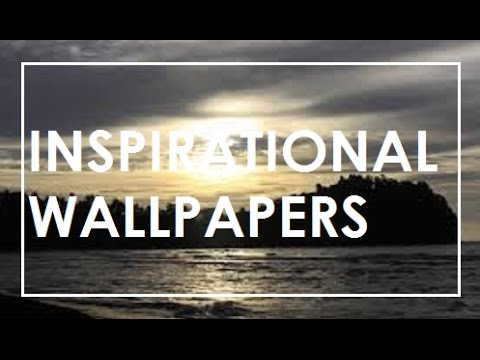 Inspirational Wallpapers