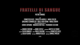 FILM FRATELLI DI SANGUE (2016)