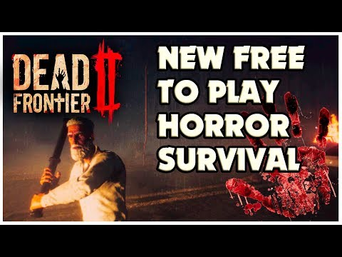 Dead Frontier 2 - Free To Play Survival Horror Game (New Survival Game)