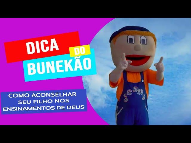 CONSELHO DO BUNEKÃO AOS PAIS