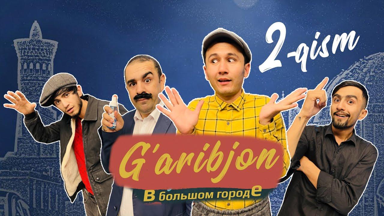 """Garibjon в большом городе"" serial 2-qism #serial #garibjon #yangi онлайн томоша килиш"