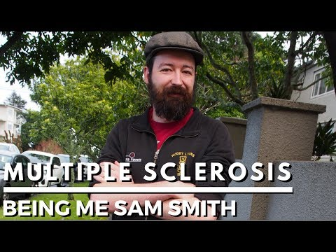 Living with Multiple Sclerosis: Sam Smith