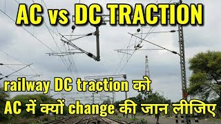DC vs AC traction of indian railway