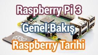 Raspberry Pi 3 Genel Bakış Ve Tarihi