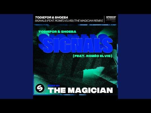 Signals (The Magician Remix)