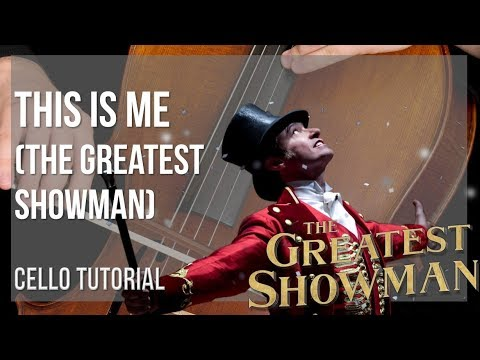 How to play This Is Me The Greatest Showman  Keala Settle on Cello Tutorial