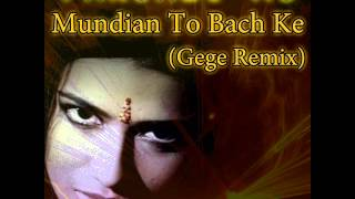 Panjabi MC - Mundian To Bach Ke (Gege Remix)