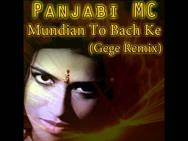 panjabi-mc-mundian-to-bach-ke-gege-remix-gege-sound