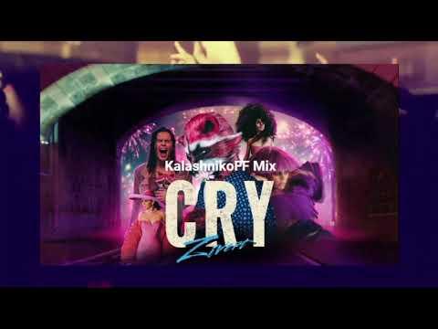 Zivert - CRY (KalashnikoFF Mix)