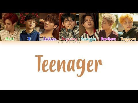 GOT7 – Teenager LYRICS [COLOR CODED HAN|ROM|ENG]
