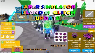 Saber Simulator GLITCH ISLAND UPDATE NEW SABERS NEW EGG  PETS AND MORE