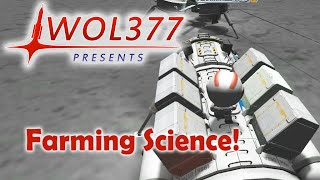 Kerbal Space Program - Science Farming