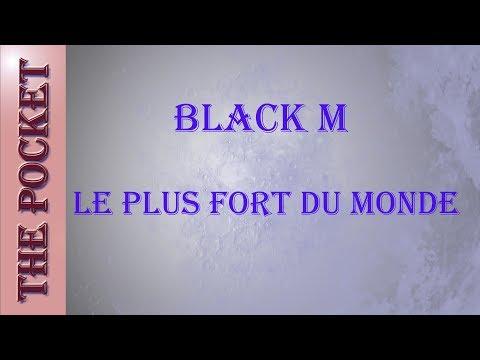 Karaoke Black M -  Le plus fort du monde