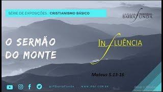 Exposição Bíblica em Mateus 5.13-16 - Pr. Mauro Meister