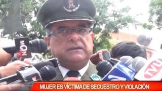 MUJER ES VICTIMA DE SECUESTRO Y VIOLACIÓN