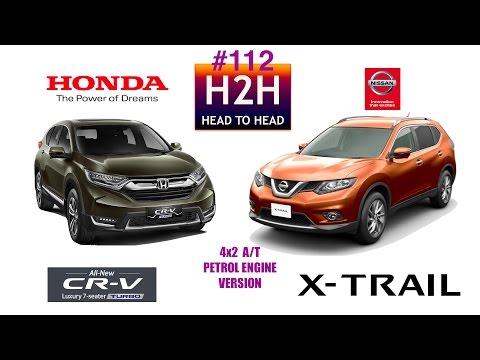 Head2Head 112 Honda CR V TURBO vs Nissan X TRAIL
