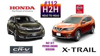 H2H #112 Honda CR-V TURBO vs Nissan X TRAIL