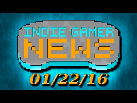 Indie Gamer News - 01/22/16 - Hero's Song, That Dragon Cancer, The Witness, Bit Pit