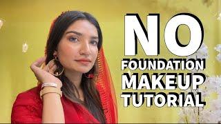 NO FOUNDATION makeup tutorial | Malayalam | Unaisa Subair ft. Daniel Wellington