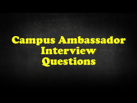 Campus Ambassador Interview Questions