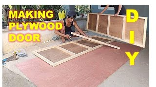 DIY PLYWOOD DOOR | SIMPLENG PAGGAWA NG FLUSH DOOR FOR BEGINNERS