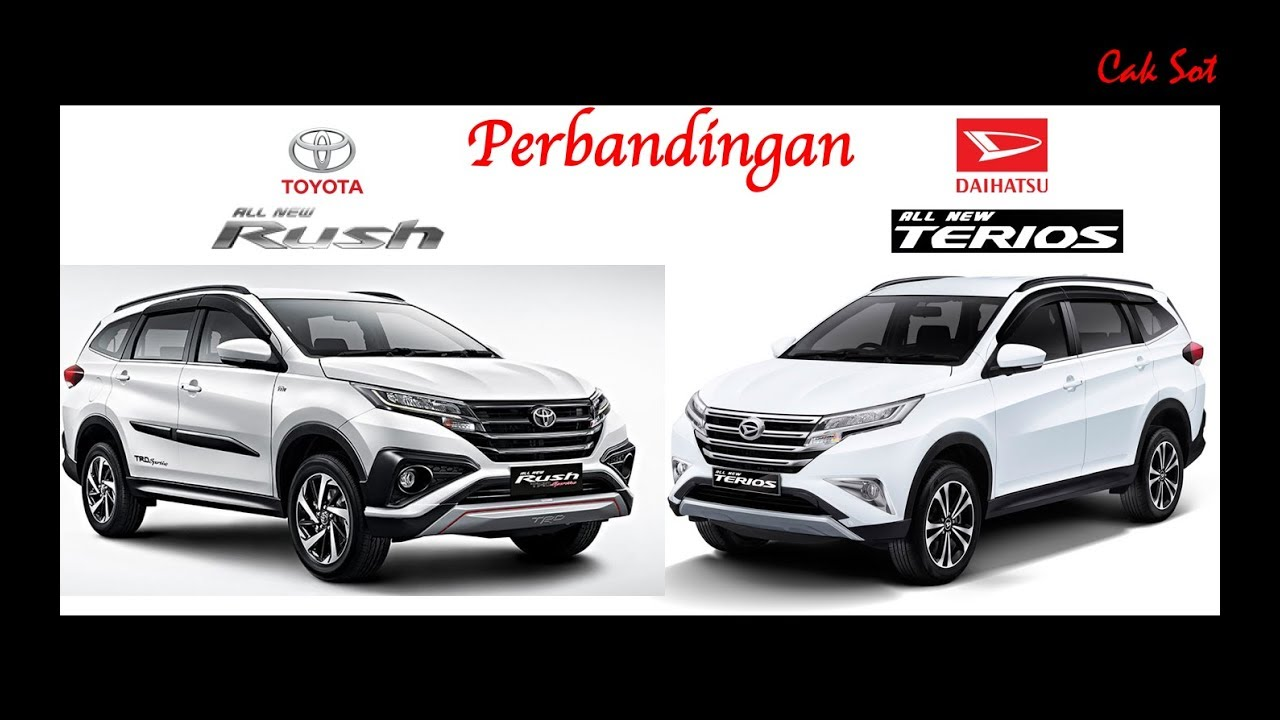 Perbandingan Toyota All New Rush 2018 Vs Daihatsu All New Terios