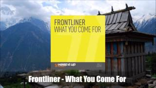 Gambar cover Frontliner - What You Come For (Radio Edit) [FREE]