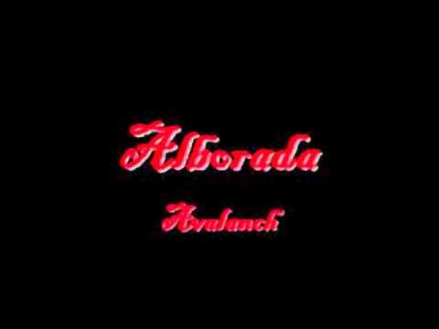 Alborada - avalanch letra HD