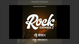 Rock En Español 1 - Dj Erick El Cuscatleco