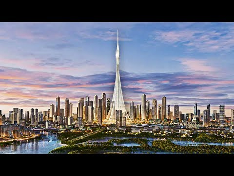 Dubai Is Building The World's Tallest Structure (Dubai Creek Tower)