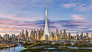 Dubai Is Building The World's Tallest Structure (Dubai Creek Tower)