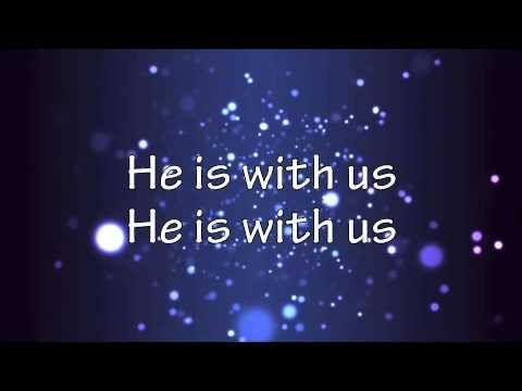 He is with us  - Lyric video (Love & The Outcome)