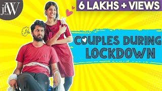Couples During Lockdown | Ft.Dipshi Blessy and Eniyan | With Bloopers | JFW