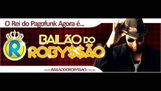 Video BAILÃO DO ROBYSSÃO - CD COMPLETO - SUCESSO 2013 download MP3, 3GP, MP4, WEBM, AVI, FLV Juni 2018