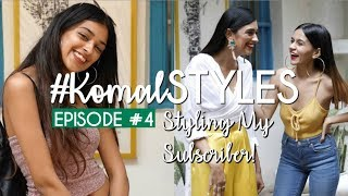 Giving A Makeover To My Subscriber #4 | #KomalSTYLES | Komal Pandey