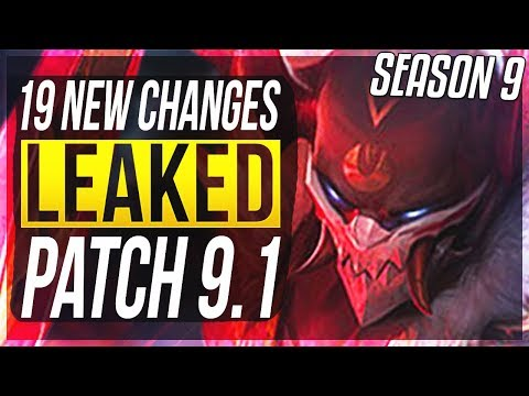 SEASON 9 PATCH NOTES LEAKED - 19 New Changes & OP Champs Patch 91 - League of Legends