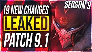 SEASON 9 PATCH NOTES LEAKED!! - 19 New Changes & OP Champs Patch 9.1 - League of Legends
