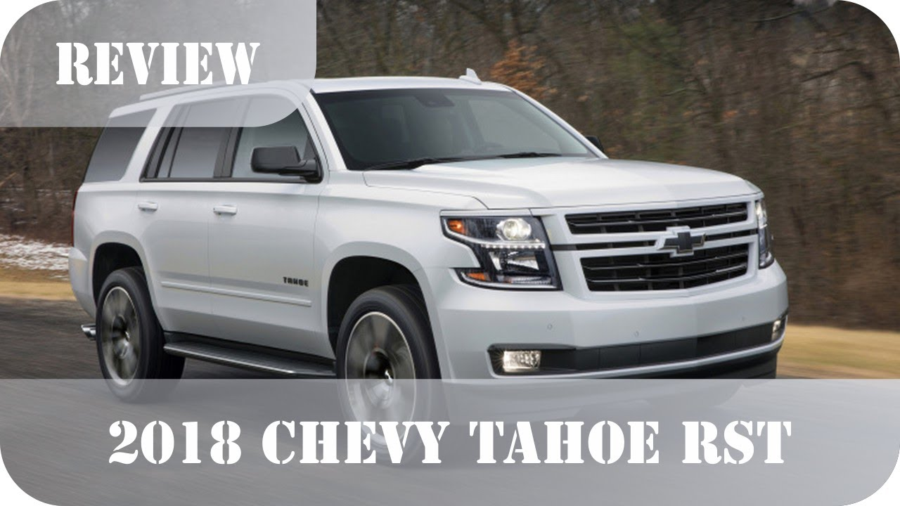 2018 chevy tahoe rst review