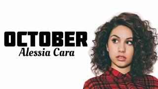 October  Alessia Cara  Lyrics