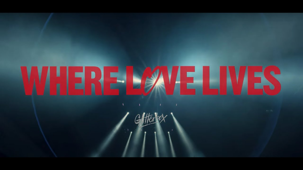 """Glitterbox """"Where Love Lives"""" Coming soon..."""