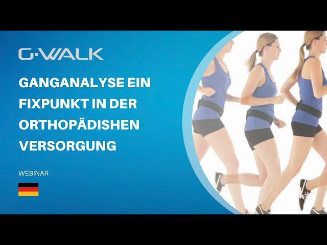 Ganganalyse  Ein Fixpunkt in der orthopädishen Versorgung   Speaker  Dr  Med Gunnar Wildenau