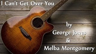 Watch George Jones I Cant Get Over You video