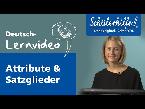Attribute - Satzglieder 🎓 Schülerhilfe Lernvideo Deutsch