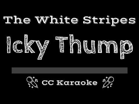 The White StripesIcky Thump CC Karaoke Instrumental