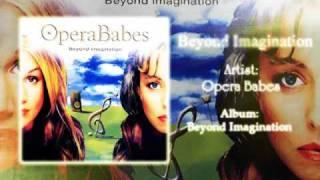 Beyond Imagination - Opera Babes