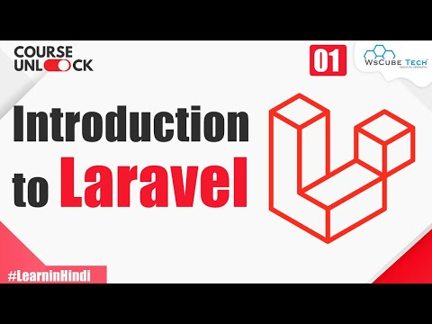 Introduction to Laravel | What is a Framework? | Laravel Tutorial in Hindi #1
