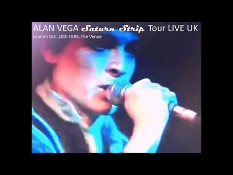 Alan Vega - Live in London 1983. Saturn Strip Tour