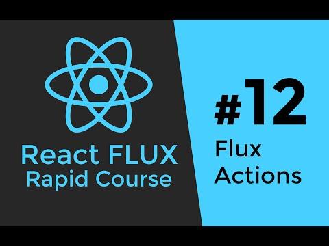 REACT FLUX TUTORIAL #12 - Flux Actions