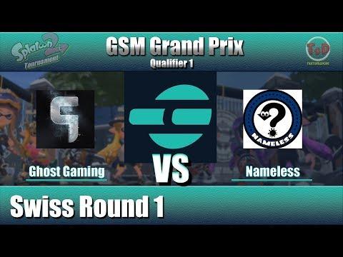 Splatoon 2 - GSM Grand Prix Qualifier 1: Ghost Gaming VS Nameless (Swiss R1)